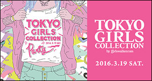 TOKYO GIRLS COLLECTION 2016 SS